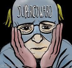 super coward
